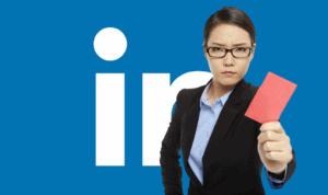 Attention aux boulettes en prospectant sur LinkedIn !